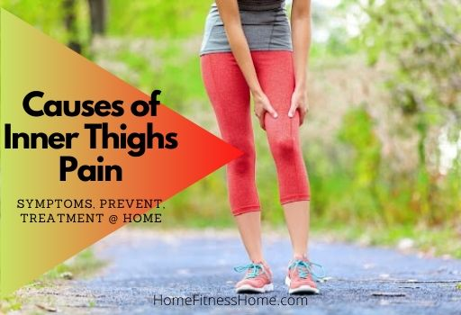 Causes of Inner Thigh Pain